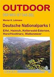 Deutsche Nationalparks 01: Eifel, Hainich, Kellerwald-Edersee, Harz/Hochharz, Wattenmeer (OutdoorHandbuch)