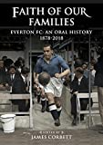 Faith of Our Families Everton FC, An Oral History