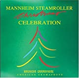 Songtexte von Mannheim Steamroller - Christmas Celebration