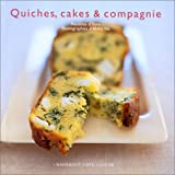 Quiches, cakes & compagnie