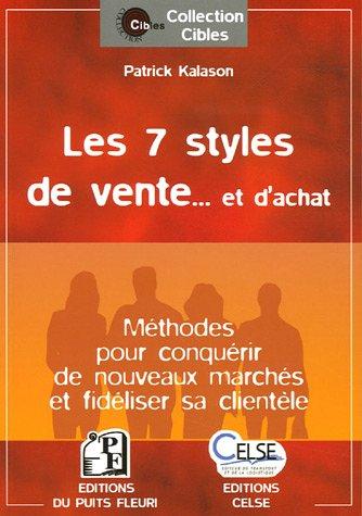 Les 7 Styles de vente... et d'achat par Patrick Kalason