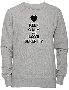 Keep Calm And Love Serenity Unisex Uomo Donna Felpa Maglione Pullover Grigio Tutti Dimensioni Men's Women's Jumper...