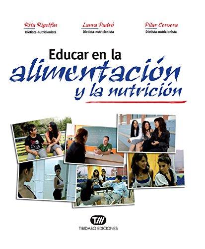 EDUCAR EN LA ALIMENTACIÓN Y LA NUTRICIÓN por Rita Rigolfas