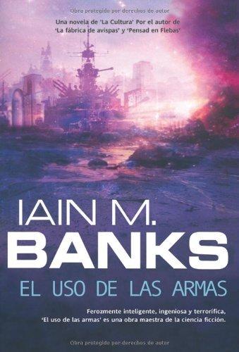 El uso de las armas (Solaris ficción) por Iain M. Banks