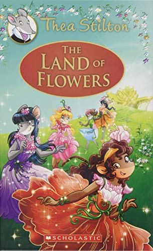 The Land Of Flowers (Thea Stilton) por Stilton Thea