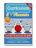 Come creare un CV efficace nel 2019: il Curriculum Vincente
