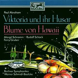 Viktoria und ihr Husar / Blume von Hawaii