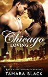 Chicago Loving: BWWM Contemporary Interracial Romance