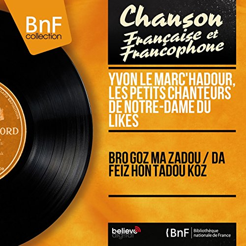 Da Feiz Hon Tadou Koz (feat. Gérard Pondaven)