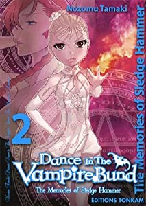 Dance in the Vampire Bund : Sledge Hammer Edition simple Tome 2