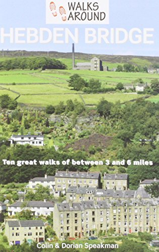 Walks Around Hebden Bridge by Colin Speakman (2014-05-31)