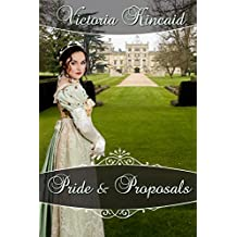Pride and Proposals: A Pride and Prejudice Variation