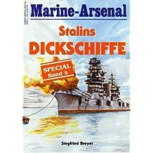 Stalins ' Dickschiffe.'