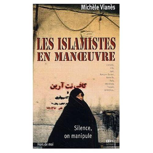 Silence, on manipule : Les islamistes en manoeuvre