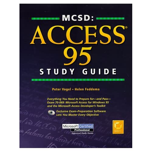 MCSD : ACCESS 95 STUDY GUIDE. With CD-Rom