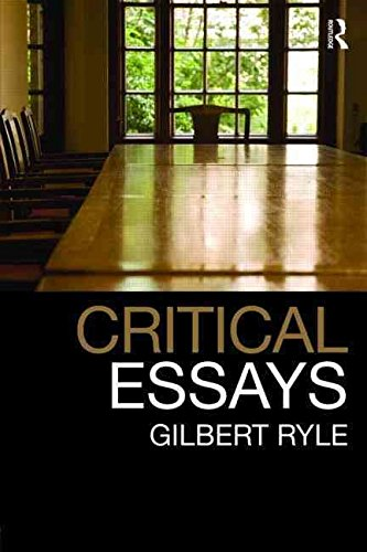 [Critical Essays: Collected Papers Volume 1] (By: Gilbert Ryle) [published: August, 2009]