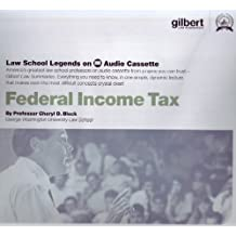Federal Income Tax, 2005 Edition (Law School Legends Audio Series)