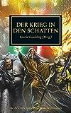 Horus Heresy - Der Krieg in den Schatten: Die Auserwählten des Sigiliten - Laurie Goulding (Hrsg.)