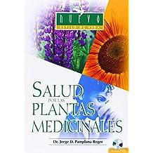 Salud por las Plantas Medicinales (Nuevo Estilo De Vida)