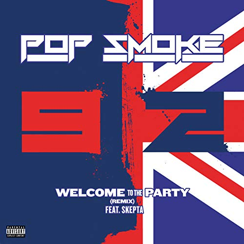 Welcome To The Party [Explicit] (Remix)