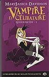 Telecharger Livres Queen Betsy T1 Vampire et celibataire (PDF,EPUB,MOBI) gratuits en Francaise