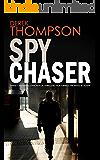 SPY CHASER three gripping espionage thrillers (English Edition)