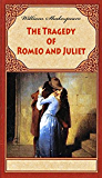 The Tragedy of Romeo and Juliet (illustrated) (English Edition)