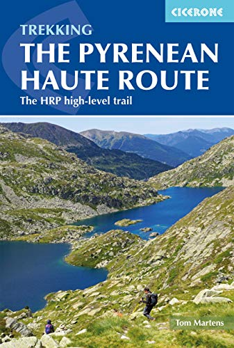 The Pyrenean Haute Route: The HRP high-level trail (English Edition)