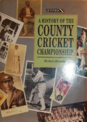 A History of the County Cricket Championship por Robert Brooke