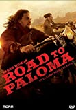 Road to Paloma [DVD]