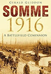 Somme 1916: A Battlefield Companion (Battlefield Companions)