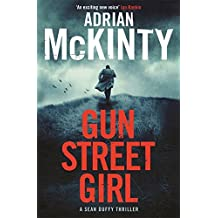 Gun Street Girl: Sean Duffy 4 (Detective Sean Duffy 4) by Adrian McKinty (8-Jan-2015) Paperback
