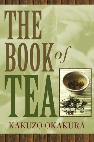 The Book of Tea by Kakuzo Okakura (2013-10-23)
