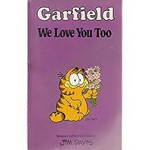Garfield-We Love You Too (Garfield Pocket Books)