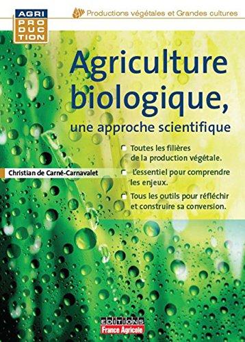 Agriculture biologique (FA.ENV.AGRICOLE) par de Carné-Carnavalet Christian