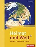 Heimat und Welt Weltatlas + Geschichte: Berlin / Brandenburg