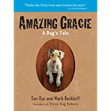 Amazing Gracie: A Dog's Tale (English Edition)