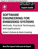 Software Engineering for Embedded Systems: Chapter 8. Embedded Operating Systems