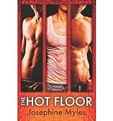 Myles, Josephine [ Hot Floor ] [ HOT FLOOR ] Aug - 2013 { Paperback }
