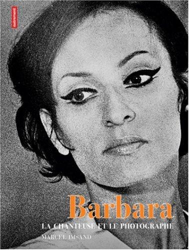 Barbara : La chanteuse et le photographe