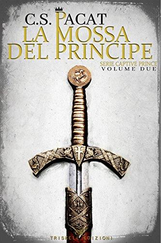 La mossa del principe captive prince vol 2 italian edition la mossa del principe captive prince vol 2 italian edition by fandeluxe Images