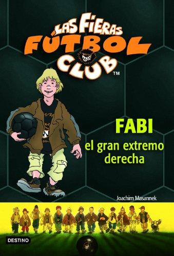 Fabi, el gran extremo derecho: Las Fieras del Fútbol Club 8