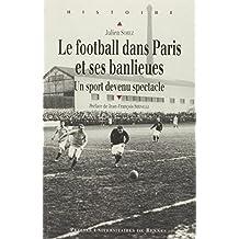 Le football dans Paris et ses banlieues : Un sport devenu spectacle