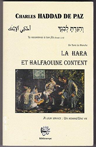 La hara et Halfaouine content