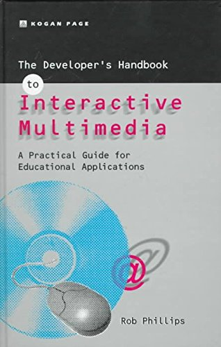 [The Developer's Handbook of Interactive Multimedia] (By: Robin Phillips) [published: October, 1997]