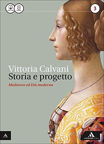 Storia e progetto. Con Storia alimentazione. Per gli Ist. professionali. Con e-book. Con espansione online: 3