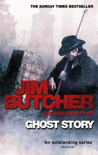 Ghost Story: The Dresden Files, Book Thirteen (The Dresden Files series 13) (English Edition)
