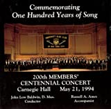 Commemorating 100 Years of Song, 200th Members' Centennial Concert, Carnegie Hall May 21, 1994