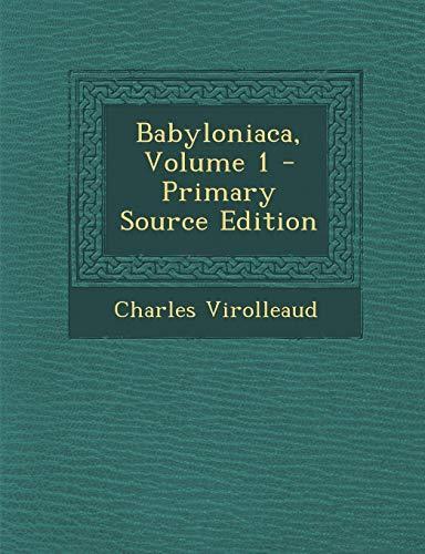Babyloniaca, Volume 1