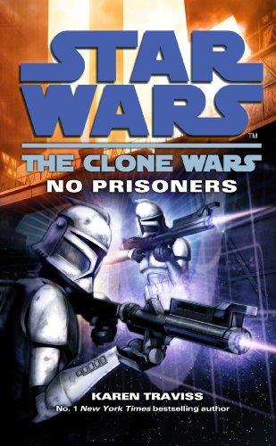 Star Wars: The Clone Wars - No Prisoners (English Edition) (Clone Wars Padme)